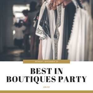 Party Host | Best in Boutiques Party - 9/23